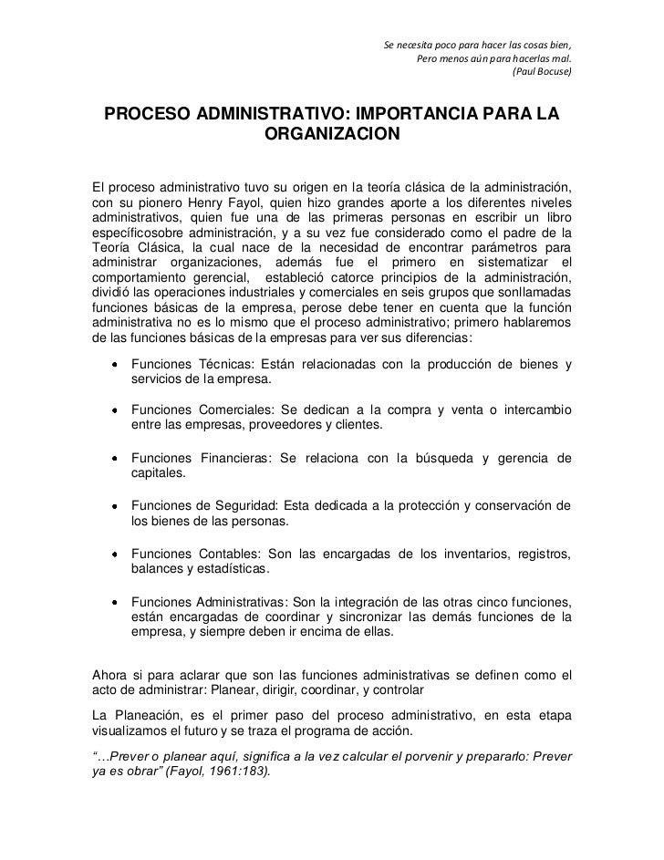 PROCESO ADMINISTRATIVO: IMPORTANCIA PARA LA ORGANIZACION<br />El proceso administrativo tuvo su origen en la teoría clásic...