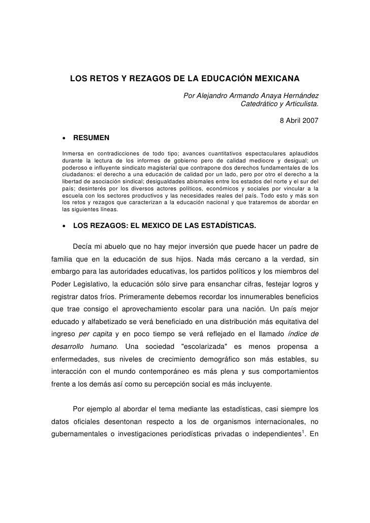 LOS RETOS Y REZAGOS DE LA EDUCACIÓN MEXICANA                                                 Por Alejandro Armando Anaya H...