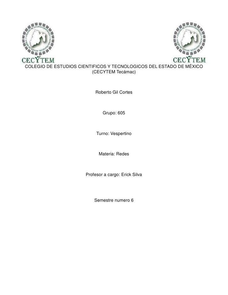 COLEGIO DE ESTUDIOS CIENTIFICOS Y TECNOLOGICOS DEL ESTADO DE MÉXICO                         (CECYTEM Tecámac)             ...