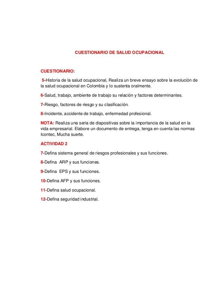 CUESTIONARIO DE SALUD OCUPACIONALCUESTIONARIO: 5-Historia de la salud ocupacional, Realiza un breve ensayo sobre la evoluc...
