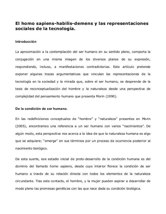El homo sapiens-habilis-demens y las representaciones sociales de la tecnología. Introducción La aproximación a la contemp...