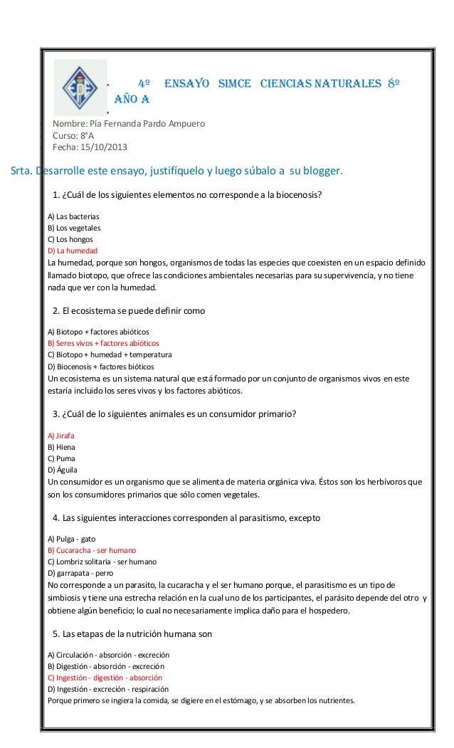   4º AÑO a  ENSAYO SIMCE CIENCIAS NATURALES 8º       Nombre: Pía Fernanda Pardo Ampuero Curso: 8°A Fecha: 15/10/2013 ...