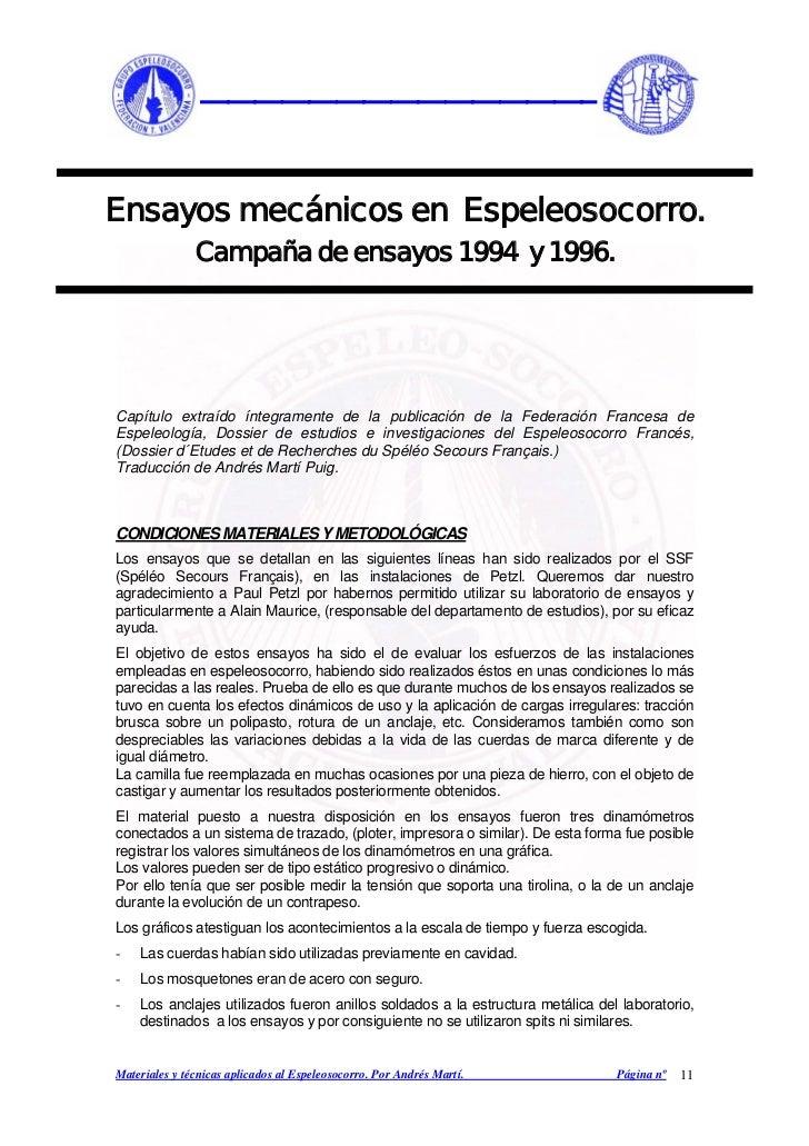 _______________Ensayos mecánicos en Espeleosocorro.               Campaña de ensayos 1994 y 1996.Capítulo extraído íntegra...