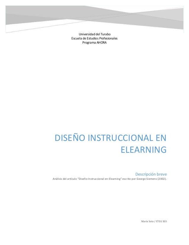 """DISEÑO INSTRUCCIONAL EN ELEARNING María Soto / ETEG 503 Descripción breve Análisis del artículo """"Diseño Instruccional en E..."""
