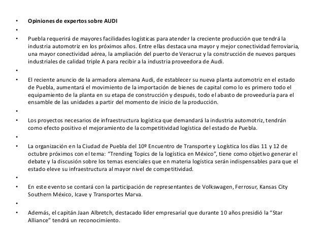 •   Opiniones de expertos sobre AUDI••   Puebla requerirá de mayores facilidades logísticas para atender la creciente prod...