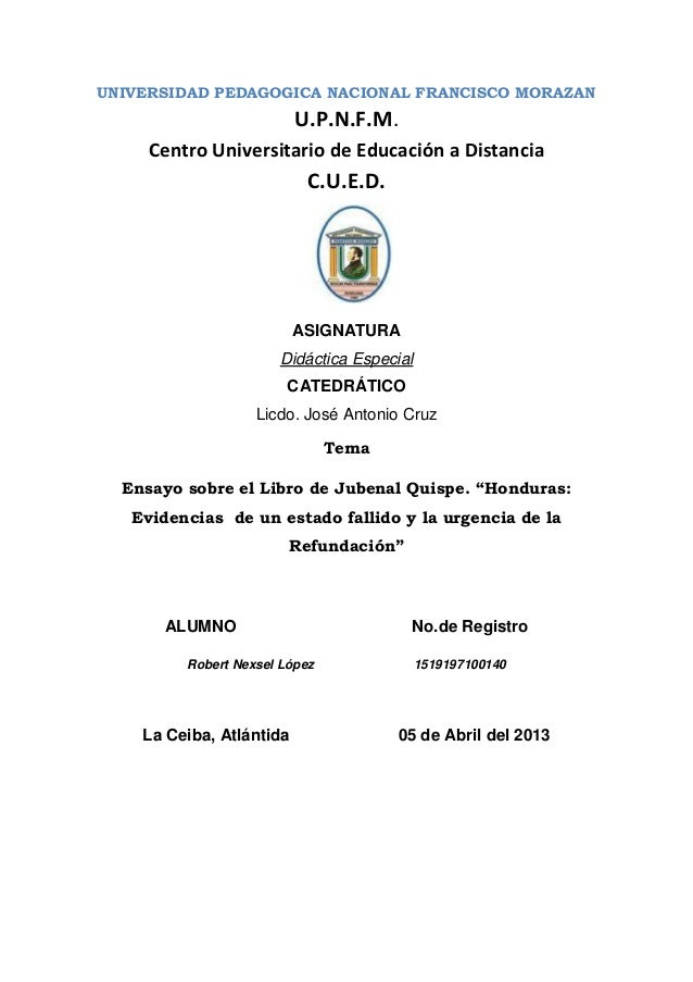 UNIVERSIDAD PEDAGOGICA NACIONAL FRANCISCO MORAZANU.P.N.F.M.Centro Universitario de Educación a DistanciaC.U.E.D.ASIGNATURA...