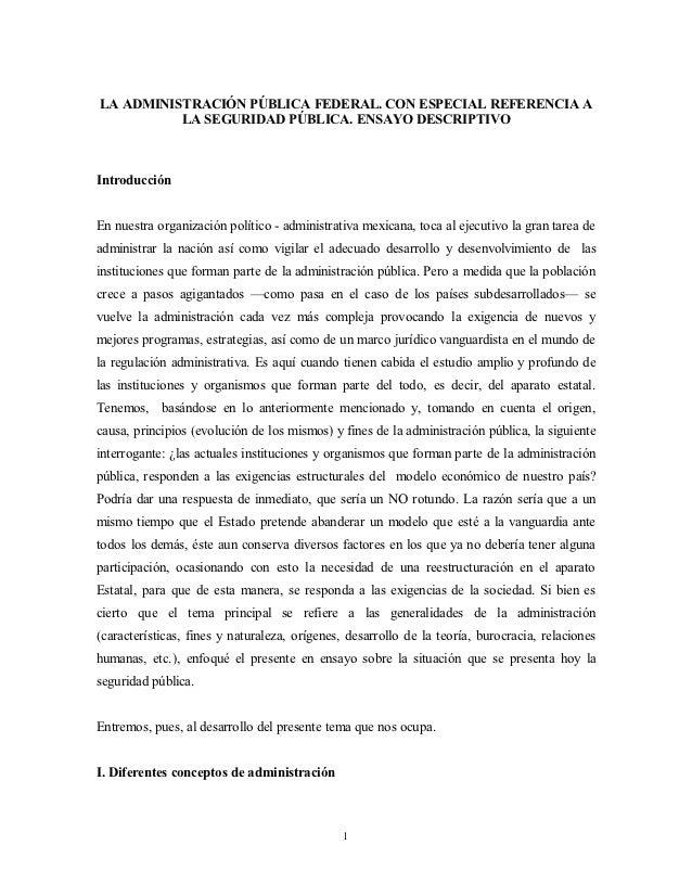 LA ADMINISTRACIÓN PÚBLICA FEDERAL. CON ESPECIAL REFERENCIA A          LA SEGURIDAD PÚBLICA. ENSAYO DESCRIPTIVOIntroducción...