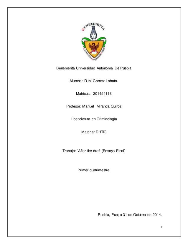 1  Benemérita Universidad Autónoma De Puebla  Alumna: Rubi Gómez Lobato.  Matrícula: 201454113  Profesor: Manuel Miranda Q...