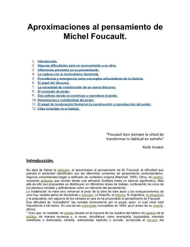 Aproximaciones al pensamiento de        Michel Foucault.    1. Introducción.    2. Algunas dificultades para un acercamien...
