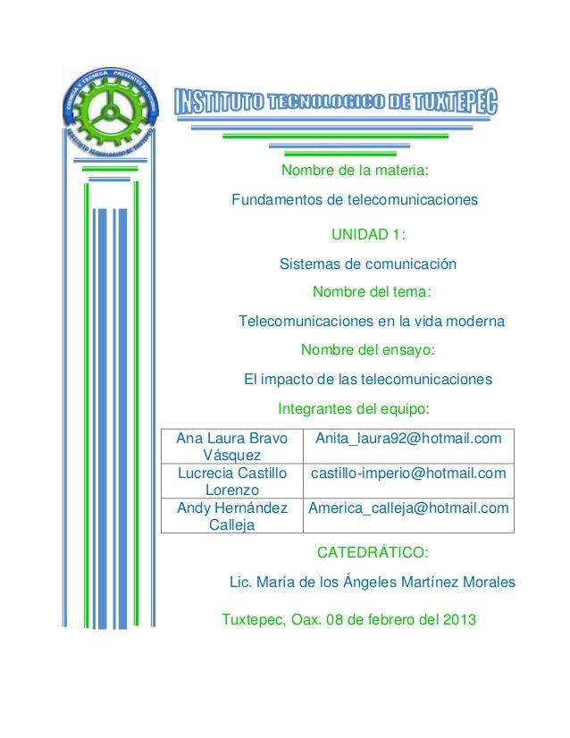 Nombre de la materia:        Fundamentos de telecomunicaciones                        UNIDAD 1:               Sistemas de ...