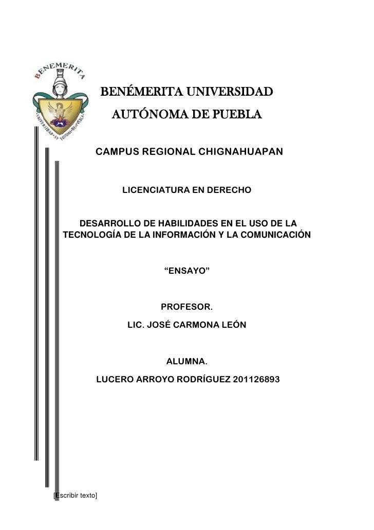 BENÉMERITA UNIVERSIDAD                    AUTÓNOMA DE PUEBLA               CAMPUS REGIONAL CHIGNAHUAPAN                   ...