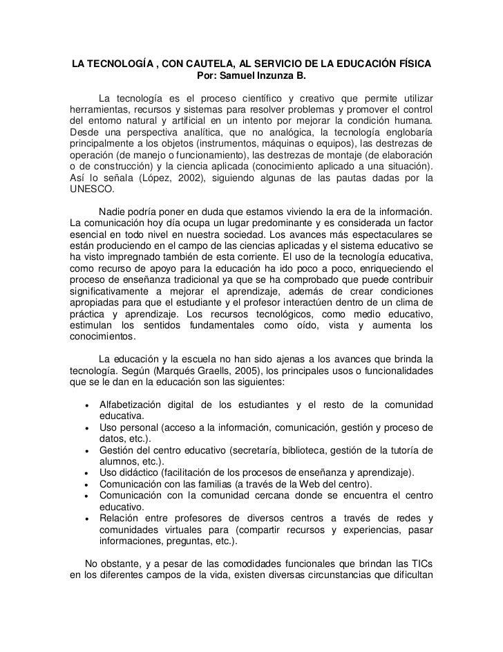 LA TECNOLOGÍA , CON CAUTELA, AL SERVICIO DE LA EDUCACIÓN FÍSICA                      Por: Samuel Inzunza B.       La tecno...