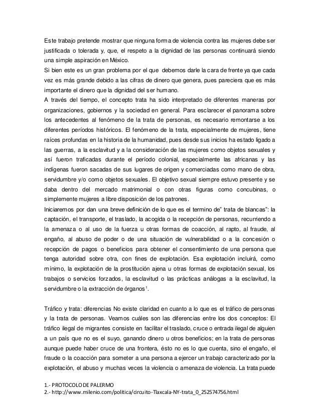 1.- PROTOCOLODE PALERMO 2.- http://www.milenio.com/politica/circuito-Tlaxcala-NY-trata_0_252574756.html Este trabajo prete...