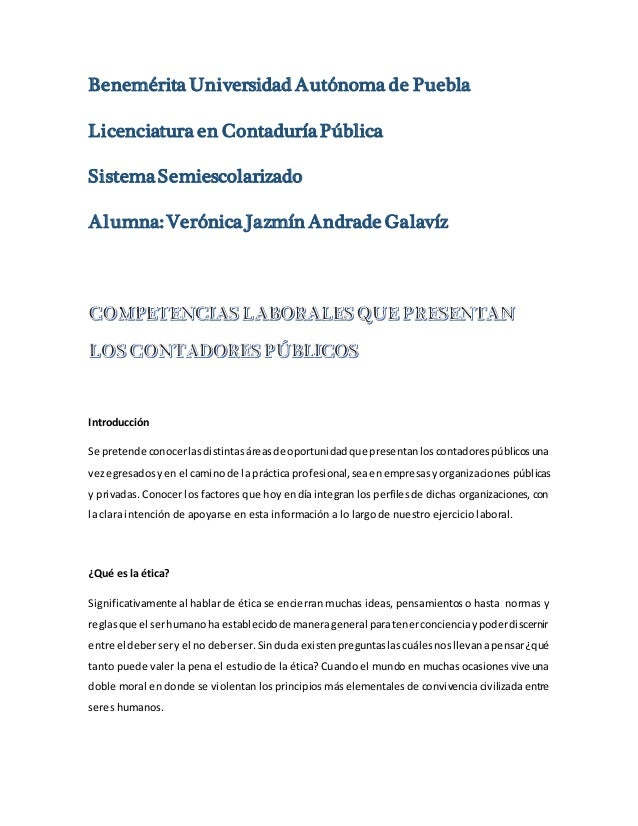 Benemérita Universidad Autónoma de Puebla Licenciatura en ContaduríaPública SistemaSemiescolarizado Alumna: Verónica Jazmí...