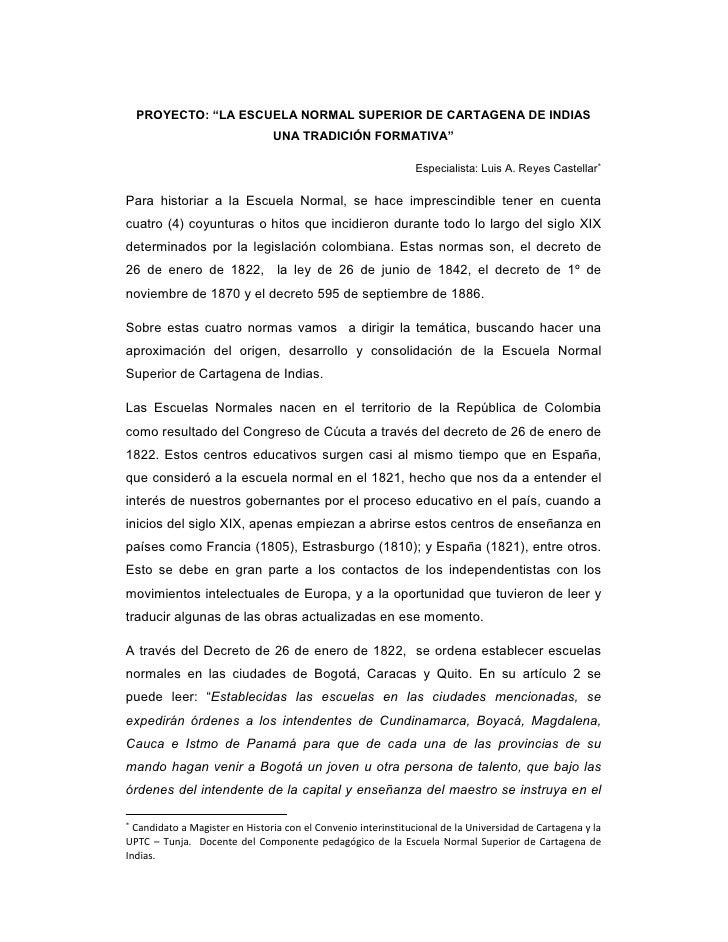 """PROYECTO: """"LA ESCUELA NORMAL SUPERIOR DE CARTAGENA DE INDIAS                                 UNA TRADICIÓN FORMATIVA""""     ..."""