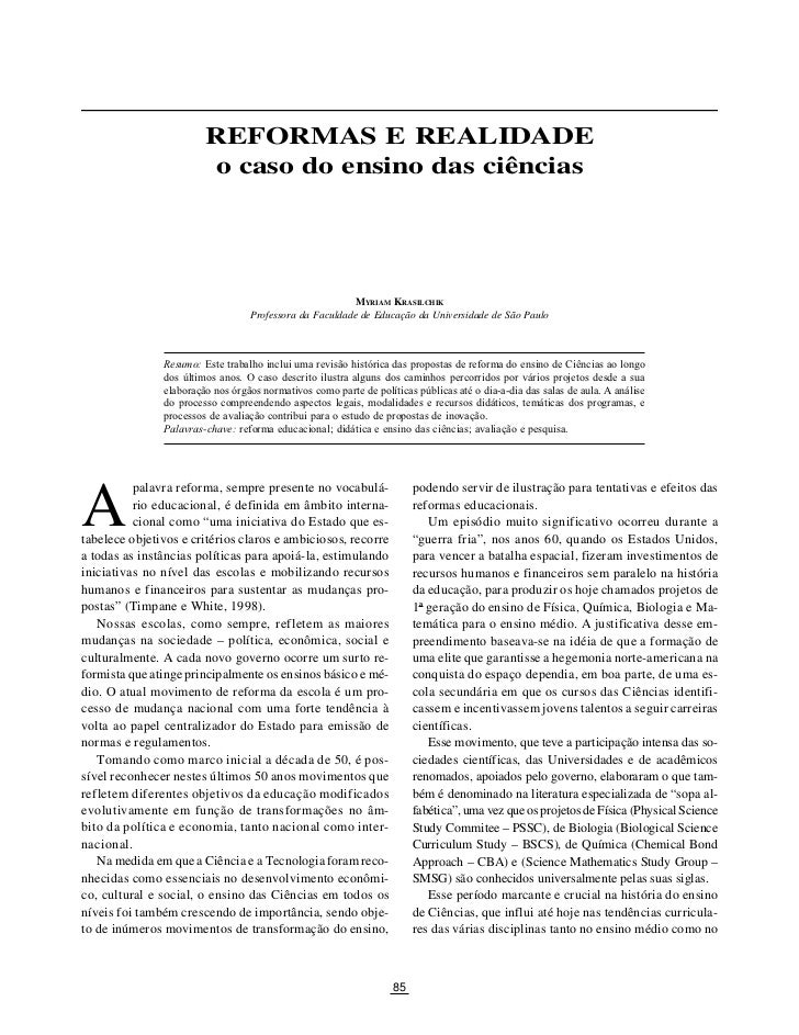 REFORMAS E REALIDADE: O CASO DO ENSINO DAS CIÊNCIAS                        REFORMAS E REALIDADE                        o c...