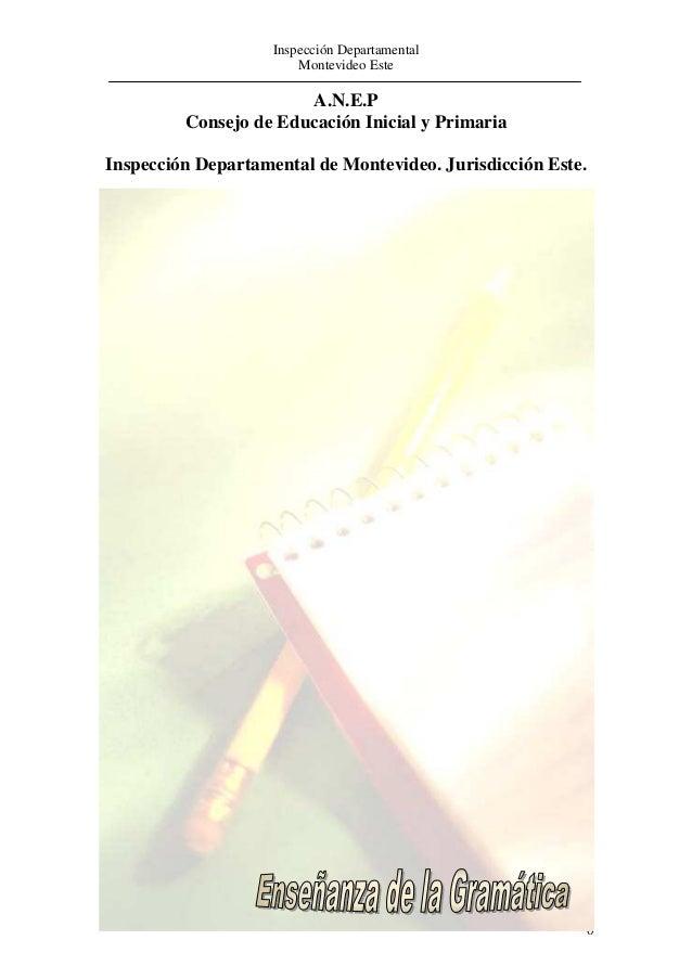 Inspección Departamental Montevideo Este 0 A.N.E.P Consejo de Educación Inicial y Primaria Inspección Departamental de Mon...