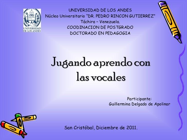 """UNIVERSIDAD DE LOS ANDESNúcleo Universitario """"DR. PEDRO RINCON GUTIERREZ""""                 Táchira – Venezuela.          CO..."""