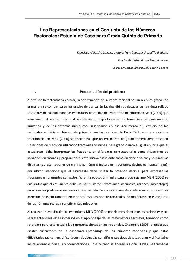 Memoria 11° Encuentro Colombiano de Matemática Educativa 2010 356 Las Representaciones en el Conjunto de los Números Racio...