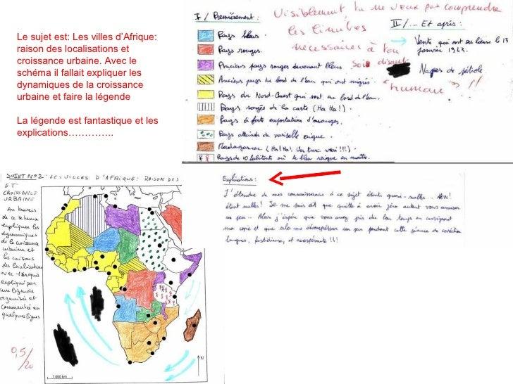 Le sujet est: Les villes d'Afrique: raison des localisations et croissance urbaine. Avec le schéma il fallait expliquer le...