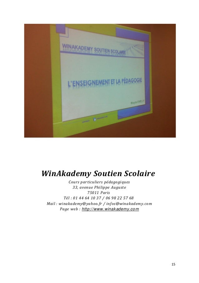 WinAkademy Soutien Scolaire            Cours particuliers pédagogiques                33, avenue Philippe Auguste         ...