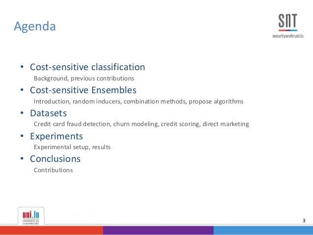• Cost-sensitive classification Background, previous contributions • Cost-sensitive Ensembles Introduction, random inducer...
