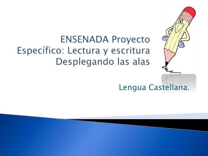 Lengua Castellana.