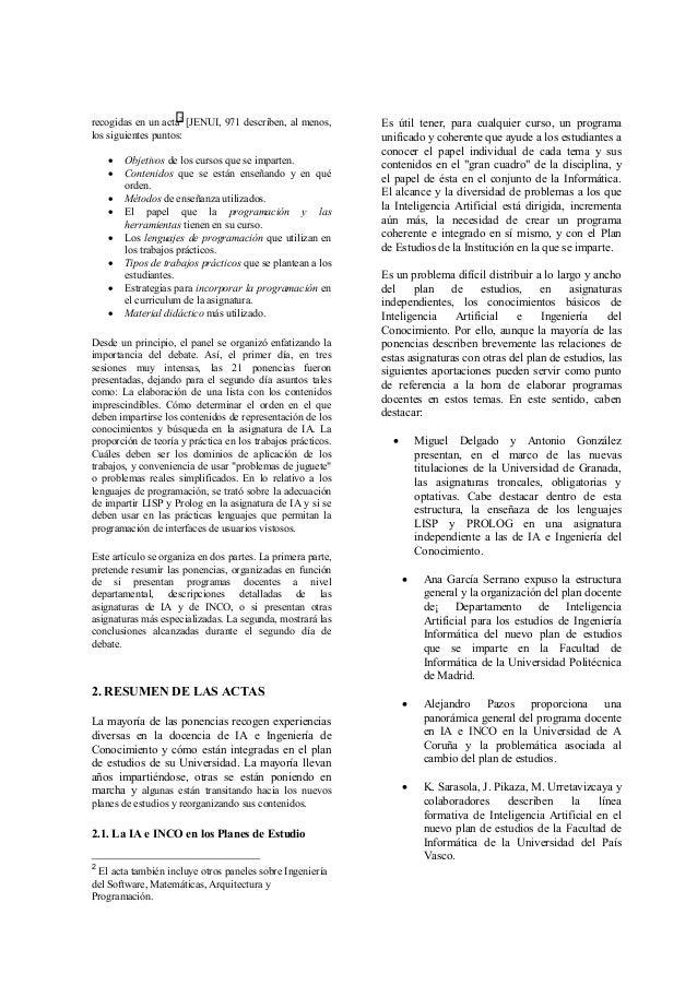 recogidas en un acta2 [JENUI, 971 describen, al menos, los siguientes puntos: • Objetivos de los cursos que se imparten. •...