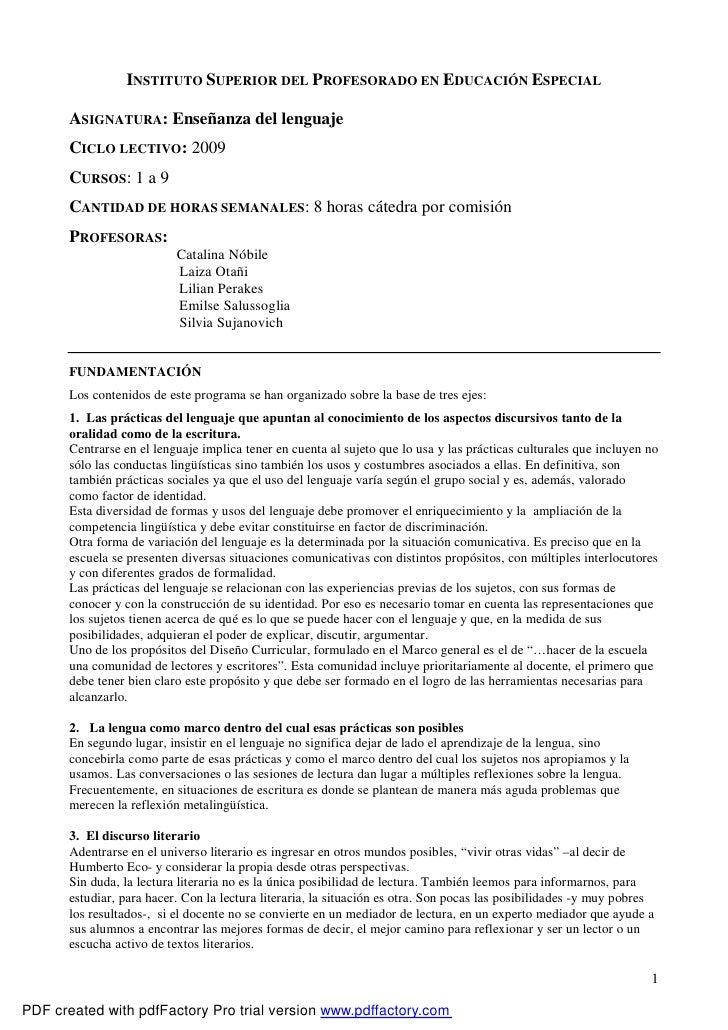 INSTITUTO SUPERIOR DEL PROFESORADO EN EDUCACIÓN ESPECIAL       ASIGNATURA: Enseñanza del lenguaje       CICLO LECTIVO: 200...