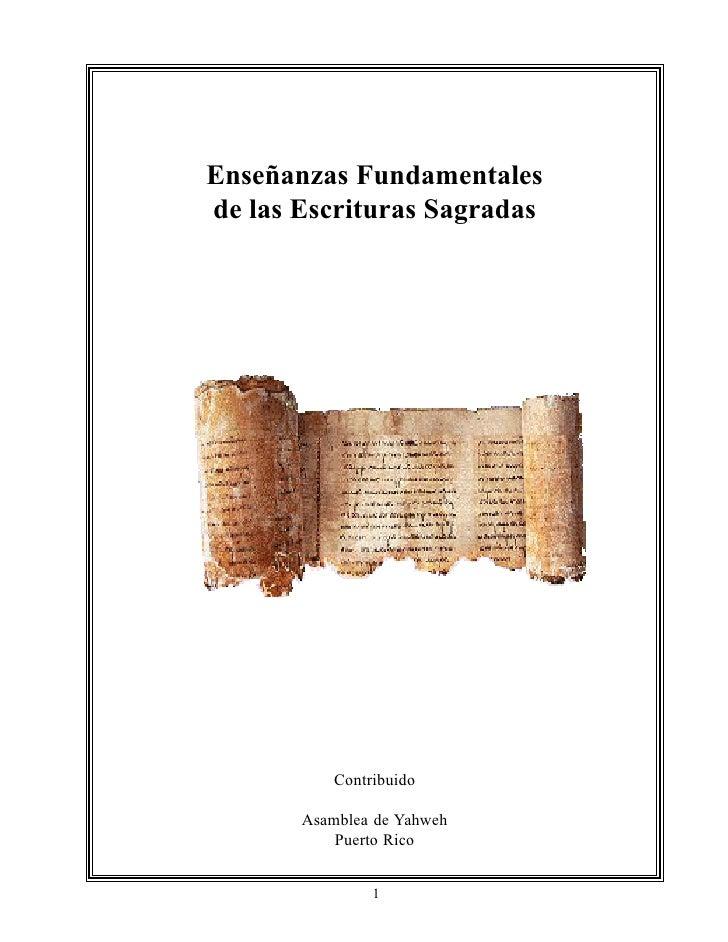 Enseñanzas Fundamentales de las Escrituras Sagradas               Contribuido         Asamblea de Yahweh            Puerto...