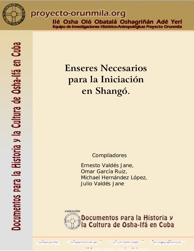 Il� Osha Ol� Obatal� Oshagri��n Ad� Yer� Equipo de Investigaciones Hist�rico-Antropol�gicas Proyecto Orunmila Proyecto Oru...