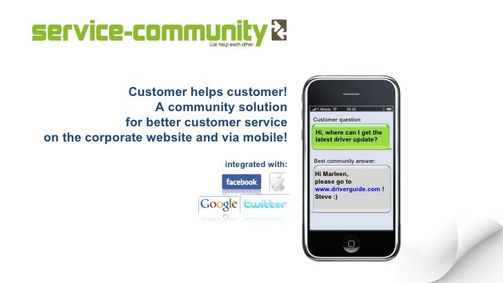 Customer helps customer! A community solution for better customer service on the corporate website and via mobile! integra...