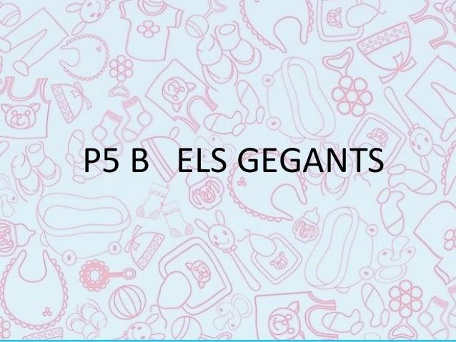 P5 B ELS GEGANTS