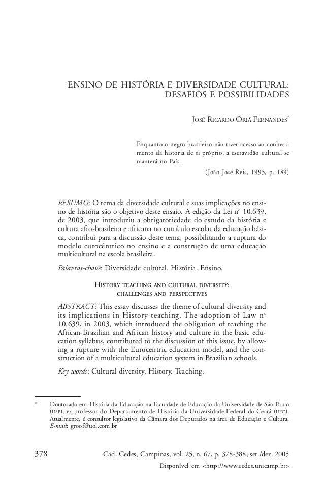 378 Cad. Cedes, Campinas, vol. 25, n. 67, p. 378-388, set./dez. 2005 Disponível em <http://www.cedes.unicamp.br> Ensino de...