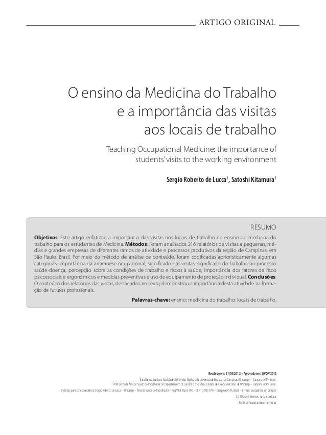 ARTIGO ORIGINAL RESUMO Objetivos: Este artigo enfatizou a importância das visitas nos locais de trabalho no ensino de medi...
