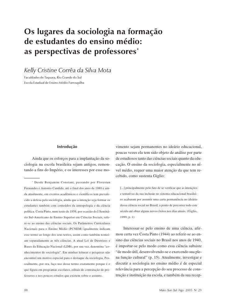 Kelly Cristine Corrêa da Silva MotaOs lugares da sociologia na formaçãode estudantes do ensino médio:as perspectivas de pr...