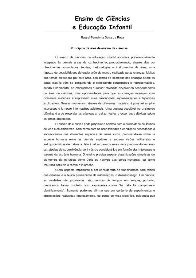 Ensino de Ciências                      e Educação Infantil                           Russel Teresinha Dutra da Rosa      ...