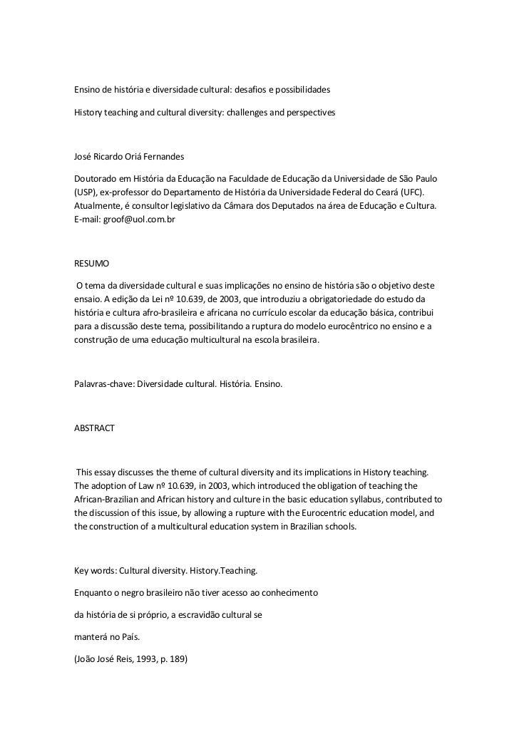 Ensino de história e diversidade cultural: desafios e possibilidadesHistory teaching and cultural diversity: challenges an...