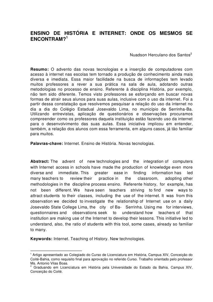 1ENSINO DE HISTÓRIA E INTERNET: ONDE OS MESMOS SEENCONTRAM?1                                                             N...