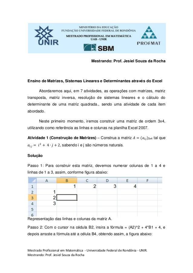 Mestrado Profissional em Matemática - Universidade Federal de Rondônia - UNIR. Mestrando: Prof. Jesiel Souza da Rocha Mest...