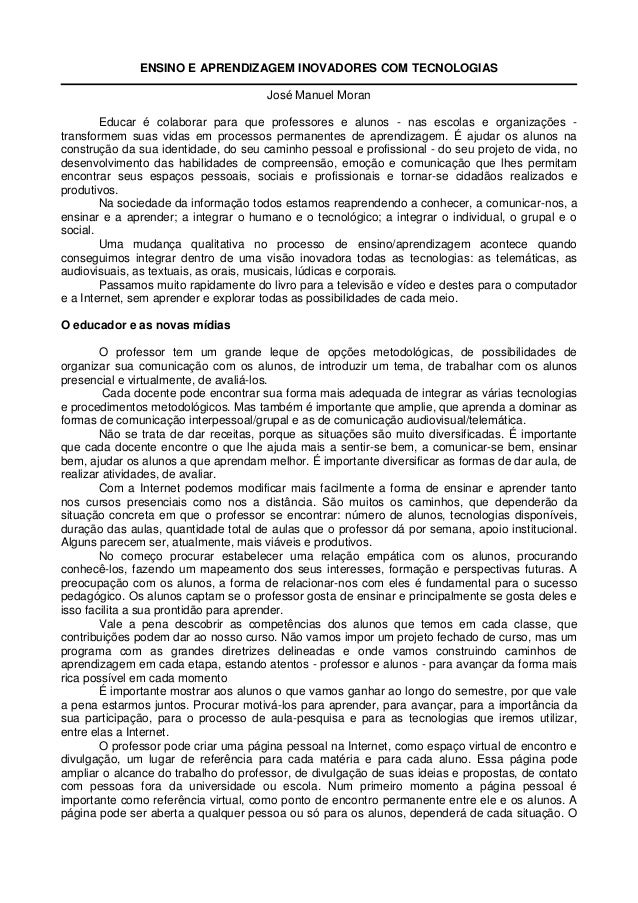 ENSINO E APRENDIZAGEM INOVADORES COM TECNOLOGIAS                                      José Manuel Moran        Educar é co...