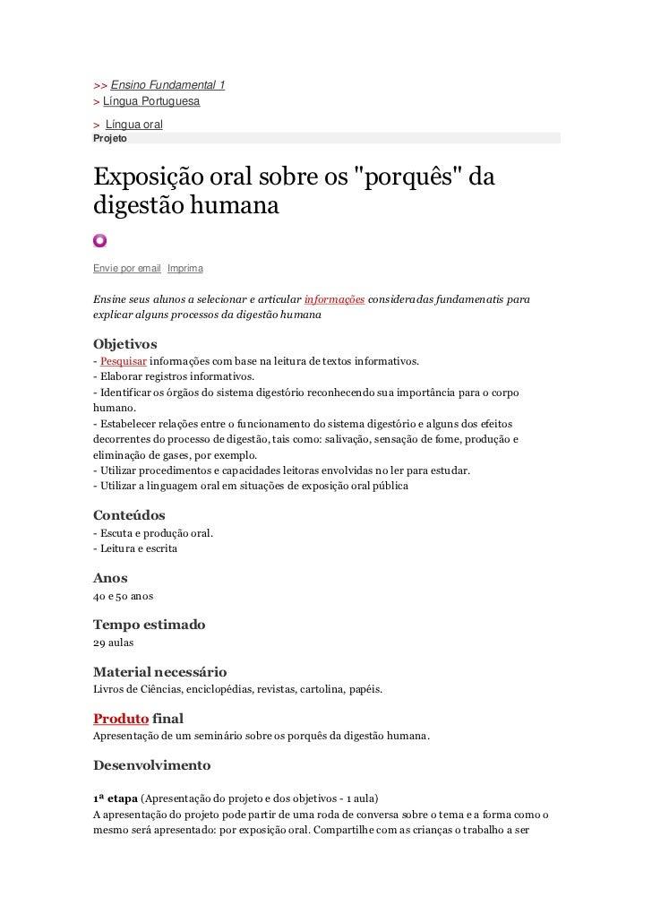 """>> Ensino Fundamental 1> Língua Portuguesa> Língua oralProjetoExposição oral sobre os """"porquês"""" dadigestão humanaEnvie por..."""