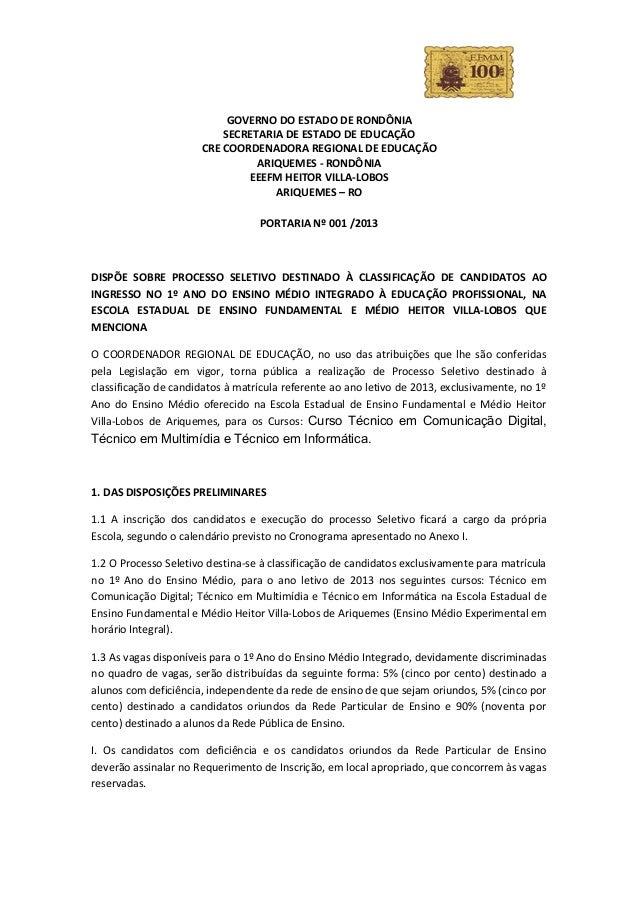 GOVERNO DO ESTADO DE RONDÔNIA                          SECRETARIA DE ESTADO DE EDUCAÇÃO                      CRE COORDENAD...