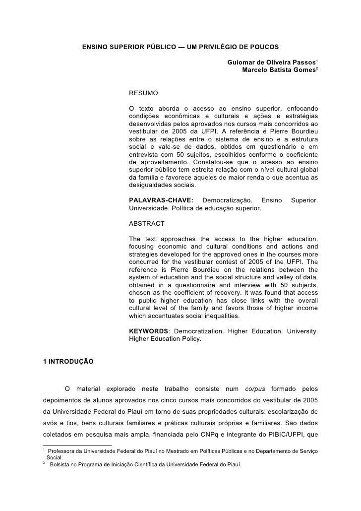 ENSINO SUPERIOR PÚBLICO — UM PRIVILÉGIO DE POUCOS                                                                         ...