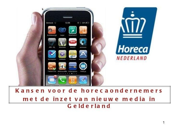 Kansen voor de horecaondernemers met de inzet van nieuwe media in Gelderland