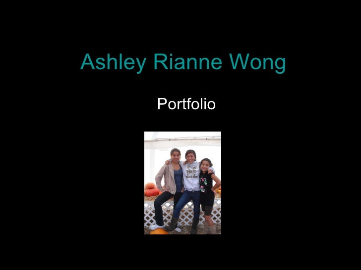 Ashley Rianne Wong Portfolio