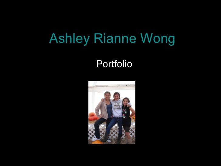 Ashley Rianne Wong Portfolio