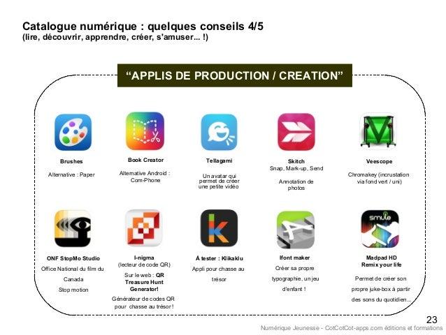 """""""APPLIS DE PRODUCTION / CREATION"""" 23 Catalogue numérique : quelques conseils 4/5 (lire, découvrir, apprendre, créer, s'amu..."""