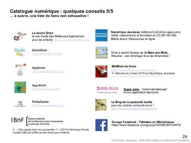 24 La souris Grise et son Guide des Meilleures Applications pour les enfants http://www.souris-grise.com DéclicKids - http...