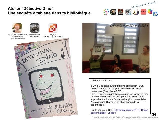 """Atelier """"Détective Dino"""" Une enquête à tablette dans ta bibliothèque 3434 Numérique Jeunesse - CotCotCot-apps.com éditions..."""